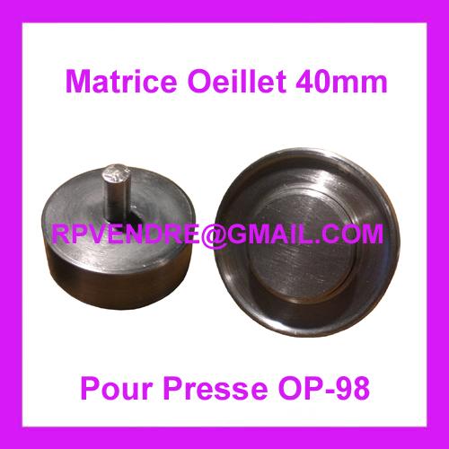 Vente de matrices à oeillets 40mm